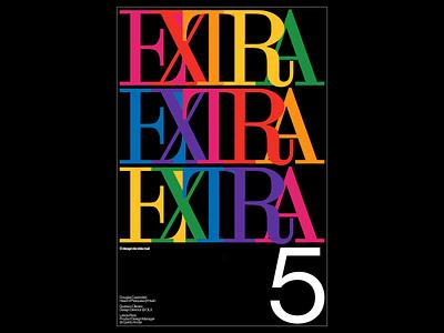 Promotional Poster for Extra 5 branding haas grotesk editorial web digital design visual design typography design graphic design