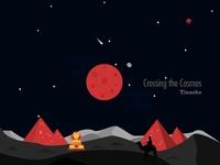 Crossing the Cosmos