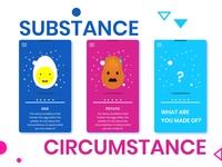 Substance vs Circumstance