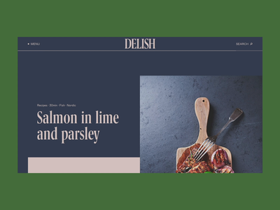 Delish 2.0 food and drink foodie food colorful redesign branding recipe website concept colors animated culinary