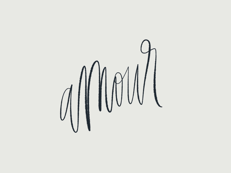 A M O U R french love amour ink bleed ink script hand lettering lettering