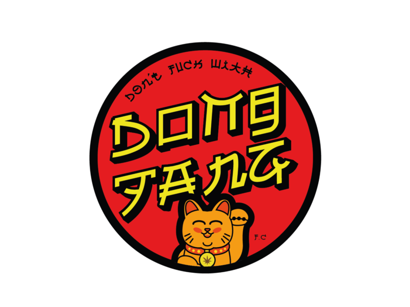 Don't Fuck with Dong Fang fang dong cats engwish japanese illustration typography vector