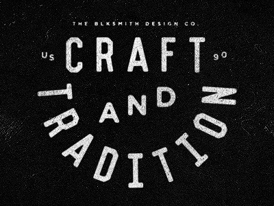 Craft And Tradtion smith blksmith type texture typography