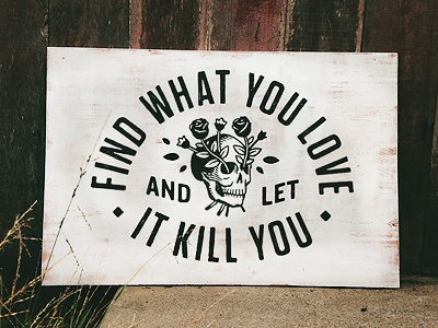 Kill Love Sign smith blksmith type lettering signage signpainting craft
