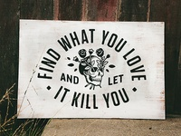 Kill Love Sign