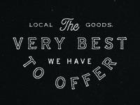 Local Goods - Tagline