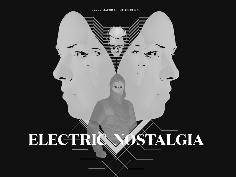 Electric Nostalgia Film Artwork electronic analog collage science fiction thriller sci-fi movie poster black and white illustration