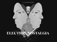 Electric Nostalgia Film Artwork