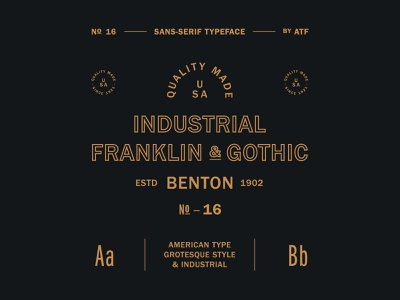 Franklin Gothic foundry franklin vintage tribute industrial gothic graphic design type font lettering typography design badge