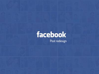 Facebook Post re-design