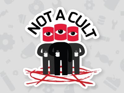 NOT A CULT sticker tech company not cult sticker