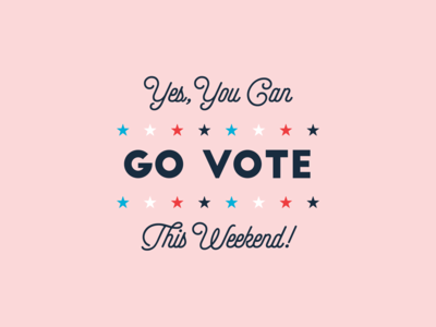 Early Voting Weekend