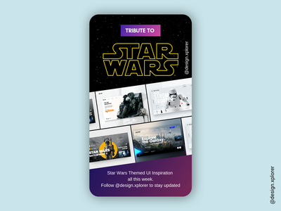 Star Wars Inspired Instagram Stories Post sciencefiction user interface web design stories space uxui graphics branding responsive design responsive typography wireframe design ui art direction website ux instagram stories instagram starwars
