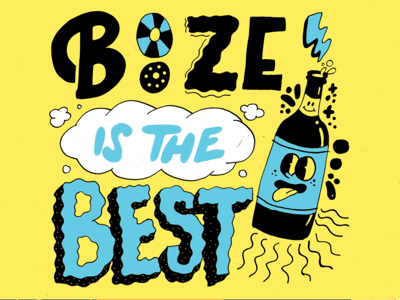 Booze is the best pt 2 bar beer booze typography lettering sketch drawing cute design ink doodle character illustration