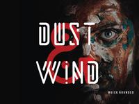 Dust & Wind