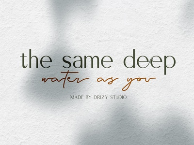 The Same Deep Water As You type branding design song typeface logo popular dribbble typography font