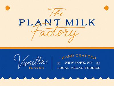 The Plant Milk Factory type ice cream retro vintage vegan food new york vanilla brand identity vegan brand plant milk packaging package design icecream vegan logo branding design lettering hand lettering typography