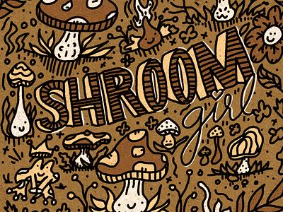 shroom girl kawaii dope magic brown nature high acid vegan typography trippy plants fungi hand drawn cute forrest shrooms mushroom ipad pro procreate illustration