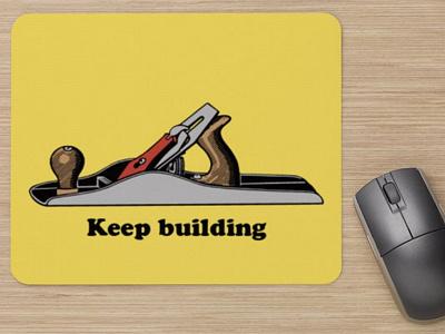 Mousepad - Keep building planer woodworking mousepad