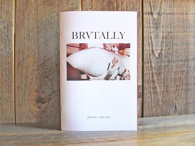 Zine - BRVTALLY II cover design book layout zine