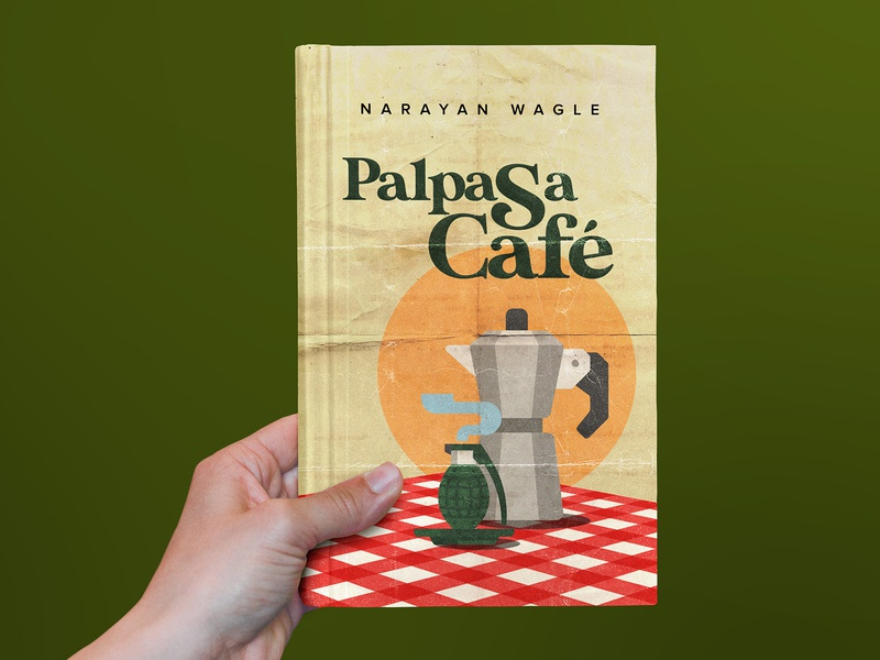 Reimagining the cover of Palpasa Cafe graphic design retro vintage print design book design novel book cover reimagine