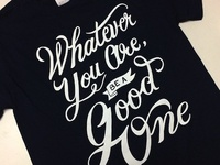 Be A Good One - Career Day Tee