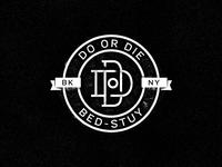 Do Or Die - Bed-Stuy