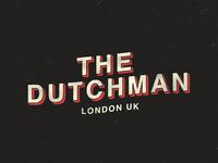 The Dutchman - London UK