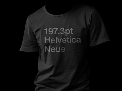 197.3pt Helvetica Neue T-Shirt Design - BlackTShirt SY selcukyilmaz sy blacktshirt design tshirtdesign tshirt helvetica neue helvetica 1973pt