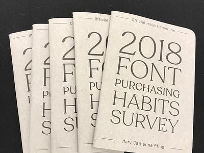 2018 Font Purchasing Habits Survey Booklet scout books myfonts typography typeface survey design data visualization data dataviz booklet