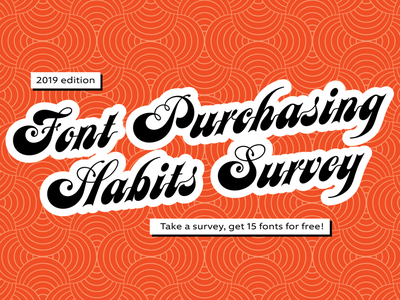 Announcing the 4th annual Font Purchasing Habits Survey! fonts.com typography branding dataviz research free fonts survey
