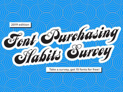 2019 Font Purchasing Habits Survey