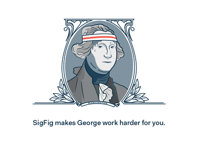 Putting George to work. washington investment investing fintech president