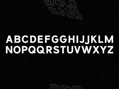 Bold Sans letters typography typeface type sans serif sans