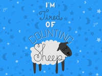 I'm Tired of Counting Sheep