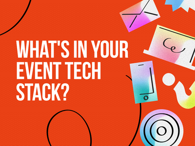 What's in Your  Event Tech  Stack? event app marketing target email mobile illustraion stack tech event