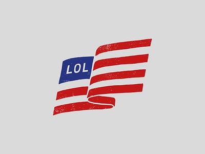 LOL election 2016 donald trump usa flag politics flag election lol