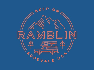 Keep On Ramblin' rv camper truck pine tree mountains badge edgevale