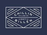 Chillin' Like Rhett Billen