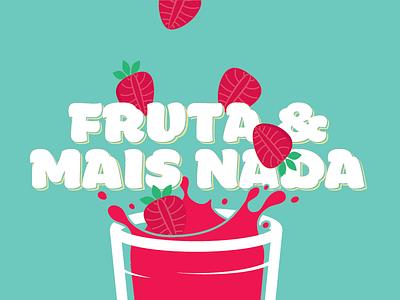 Fruta & Mais Nada natural juice strawberry fruit nada mais e fruta