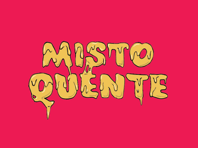 Misto Quente brazil juice lettering food cheese melted melt