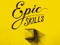 Epic Skills