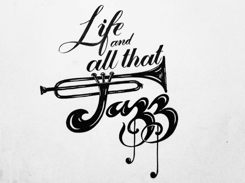 Life and Jazz brush lettering typography bold script cursive brushpen tombow jazz life hand-lettering hand-drawn
