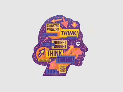 Think. Thinking. Thought. type design portrait head women texture vector illustration