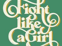 Fight like a girl colour