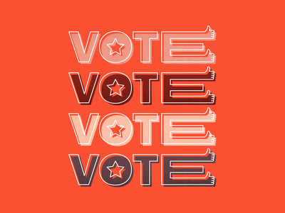 Get out & VOTE lettering typography vote illustration