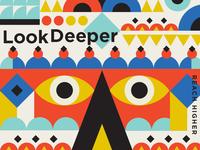 Look Deeper Reach Higher