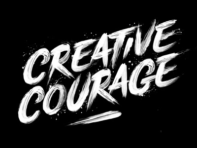 Creative Courage Lettering lettering art print poster letters paint brush lettering