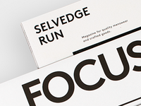 Selvedge Run N° 04 — Focus On The Good