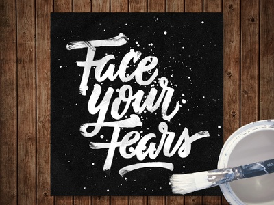 Face Your Fears  brushscript bezier curves vector lettering typography calligraphy brush hand lettering